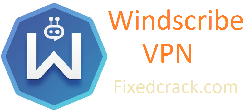 Windscribe VPN Crack