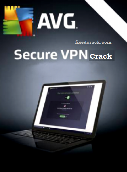 AVG Secure VPN Crack