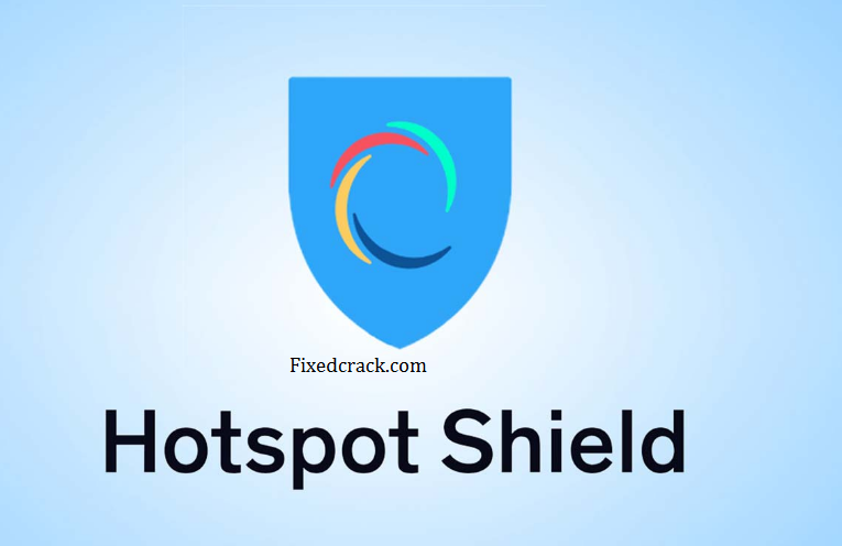 Hotspot Shield VPN 9.12.0 Crack License Key [2020] Version Download